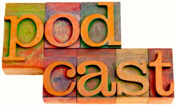 Podcasts for Authors Part II – Five Fabulous Author Marketing Audio Options!