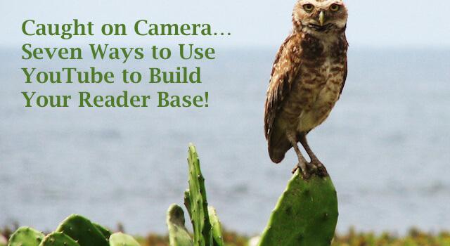 Author Marketing Mastery #30: Seven Ways to Build Readership Using YouTube
